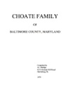 CHOATE FAMILY OF BALTIMORE COUNTY, MARYLAND - Compiled by J.C. Phillips  1979